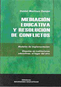 MEDIACIÓN EDUCATIVA Y RESOLUCIÓN DE CONFLICTOS.