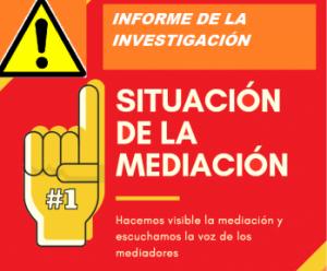 INFORME INVESTIGACIÓN SITUACIÓN DE LA MEDIACIÓN.
