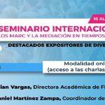 SEMINARIO INTERNACIONAL LOS MARC Y LA MEDIACIÓN EN TIEMPOS DE CRISIS (Vía Youtube)